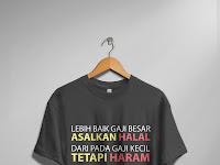 Design T-Shirt Streetwear Keren (Lebih Baik Gaji Besar dari Pada Gaji Kecil)