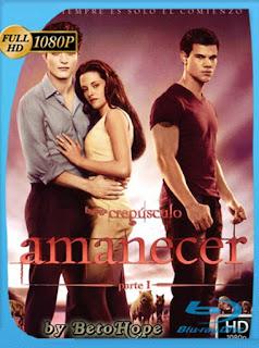 Crepusculo Amanecer Parte 1 [2011] HD [1080p] Latino [GoogleDrive] SilvestreHD
