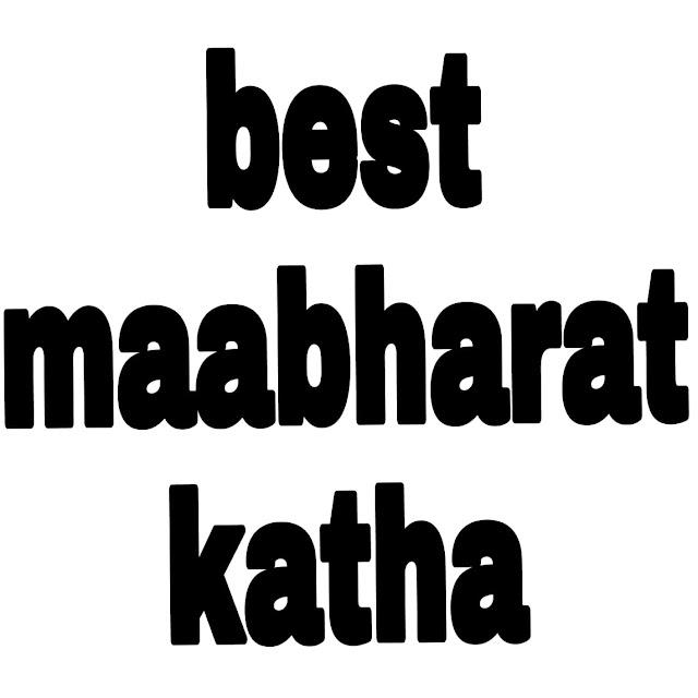 Mahabharat Katha And All Episode  (✿❦ ͜ʖ ❦)