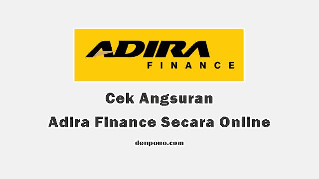Cek Tagihan dan Angsuran Adira Finance Terbaru