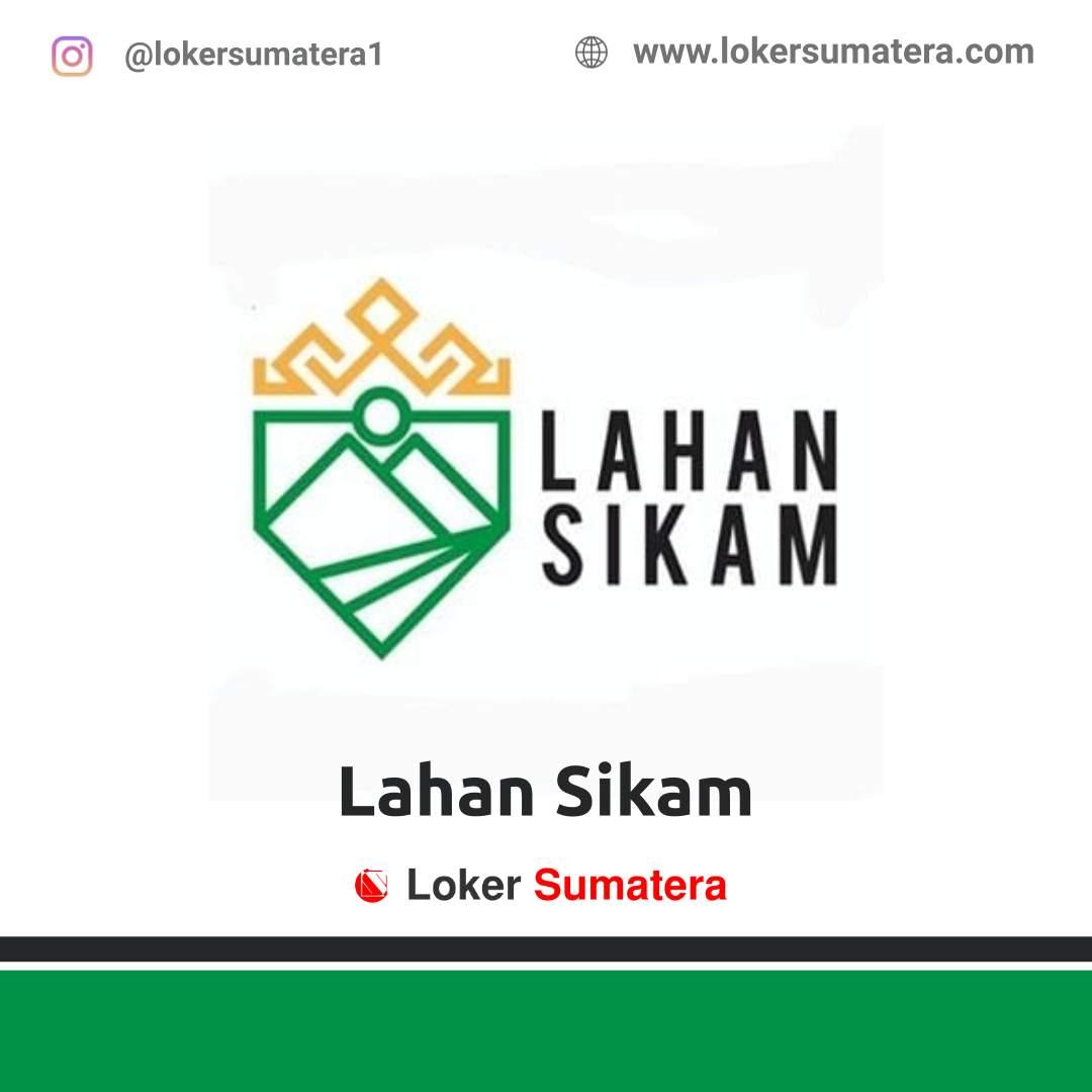 Lowongan Kerja Lampung: Lahan Sikam Desember 2020