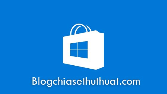 Hướng dẫn cài Store cho Windows 10