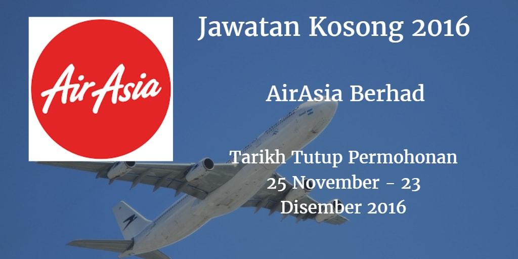 Jawatan Kosong AirAsia Berhad 25 November - 23 Disember 2016