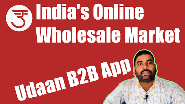 Udaan B2B App | Udaan.com E-commerce service | India's Online Wholesale Market