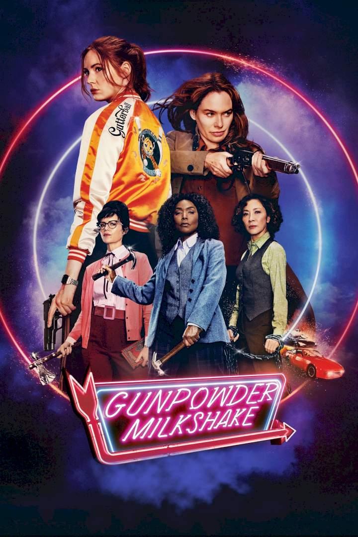 Movie: Gunpowder Milkshake (2021)