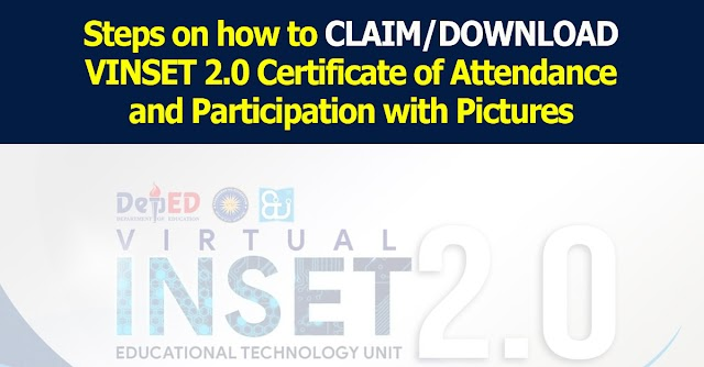 Steps on how to claim/download VINSET 2.0 Certificate of Attendance and Participation with Pictures