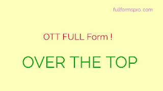 What is the full form of OTT