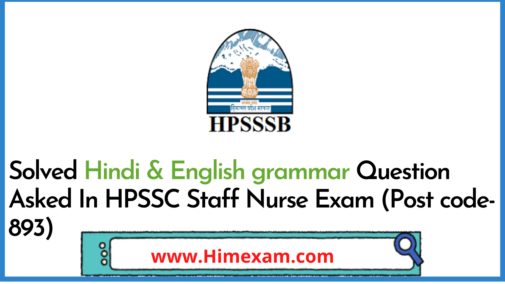 Solved Hindi & English grammar Question Asked In HPSSC Staff Nurse Exam (Post code-893)