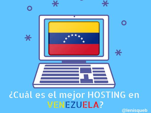Cuál es el mejor hosting en Venezuela