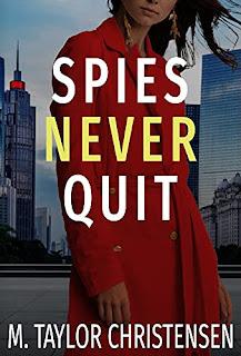 Spies Never Quit  - YA Spy Thriller by M. Taylor Christensen - book promotion sites