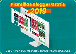 plantillas blogger gratis profesionales 2019