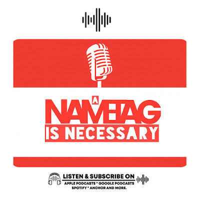 a nametag is necessary podcast