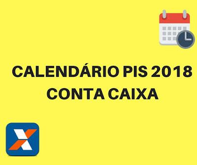 Calendário do PIS 2018 para quem tem conta na Caixa