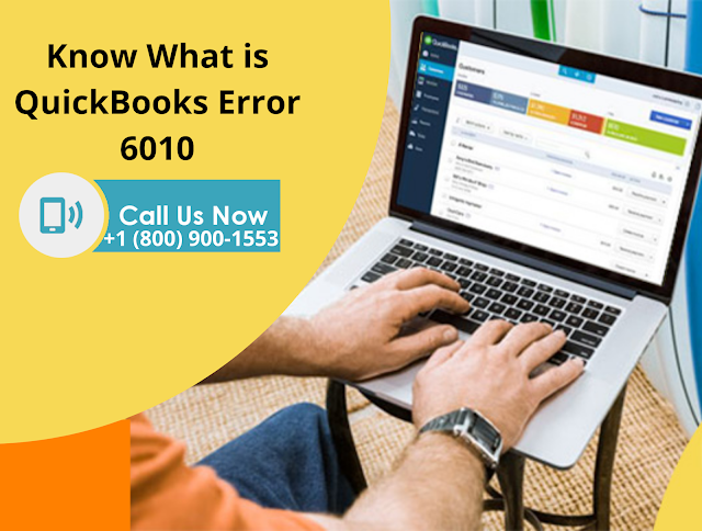 What is QuickBooks Error 6010?