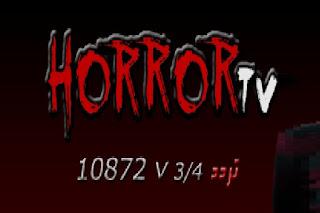 الأن ننشر أحدث تردد قناة هورور 2018 Frequency Channel Horror قنوات افلام الرعب الجديدة علي نايل سات وهوتبيرد مباشرة