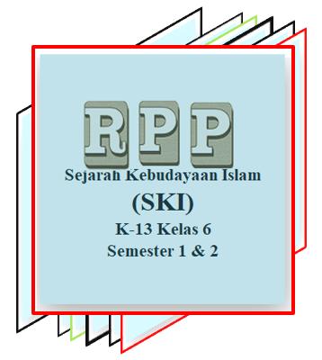 RPP SKI Kelas 6 MI Semester 1 dan 2 Hasil Revisi