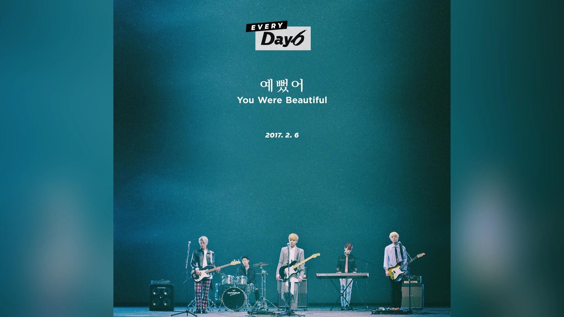 You Were Beautiful (예뻤어) - Day6