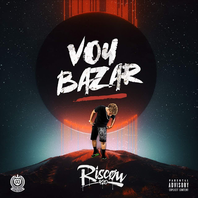 Riscow ft. Faya King - Vou Bazar (Rap)