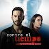 """Serie colombiana """"Contra el tiempo"""" se estrenó en Honduras"""