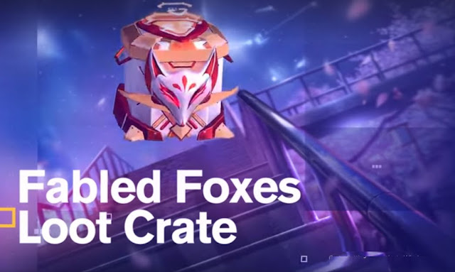 Fabled Foxes Loot Crate