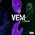 Tizer Tizer - Vem (Feat. Marcio VM)