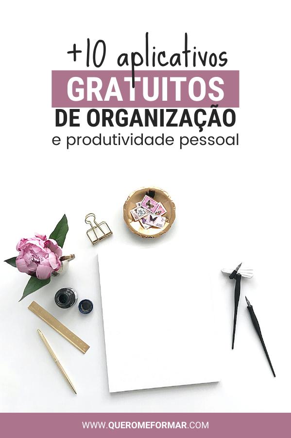 Imagem de Divulgação para Pinterest Melhores Aplicativos Gratuitos  de Organização e Produtividade para o Dia a Dia [2020]