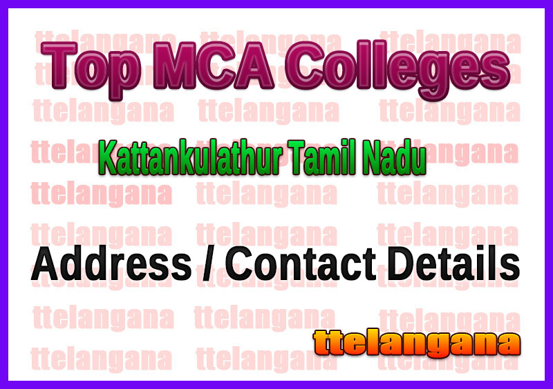 Top MCA Colleges in Kattankulathur Tamil Nadu