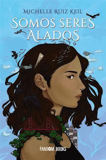 Somos seres alados | Michelle Ruiz Keil | Fandom Books
