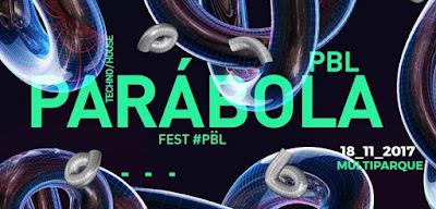 Festival de Música Electrónica PARÁBOLA 2017
