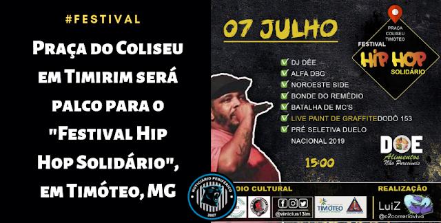 """Praça do Coliseu em Timirim será palco para o """"Festival Hip Hop Solidário"""", em Timóteo, MG"""