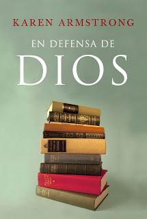 En defensa de Dios: el sentido de la religión / Karen Armstrong