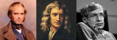 Charles Darwin, Isaac Newton and Steven Hawking