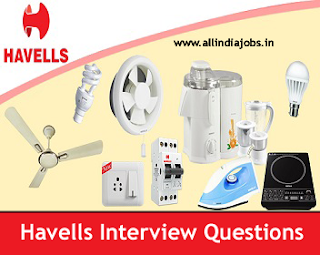 Havells Interview Questions