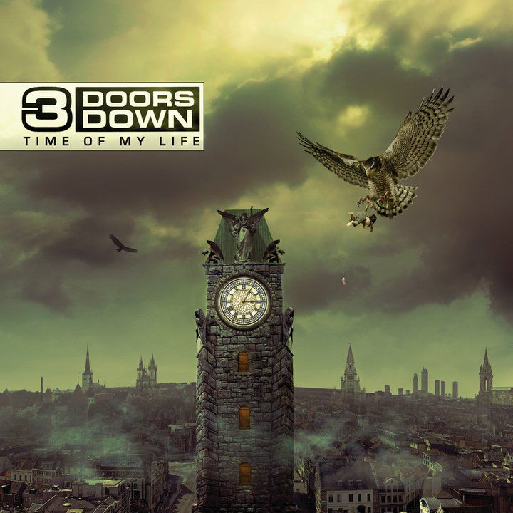 3 doors down time of my life 3 Doors Down   Time Of My Life