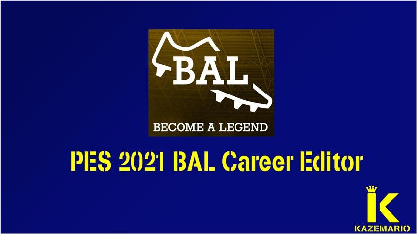 BAL Career Editor For eFootball PES 2021 Season Update