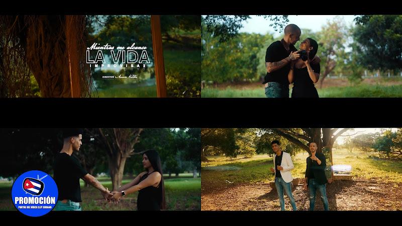 Improvisa2 - ¨Mientras me alcance la vida¨ - Videoclip - Director: Ariam Valdés. Portal Del Vídeo Clip Cubano. Música cubana. Cuba.