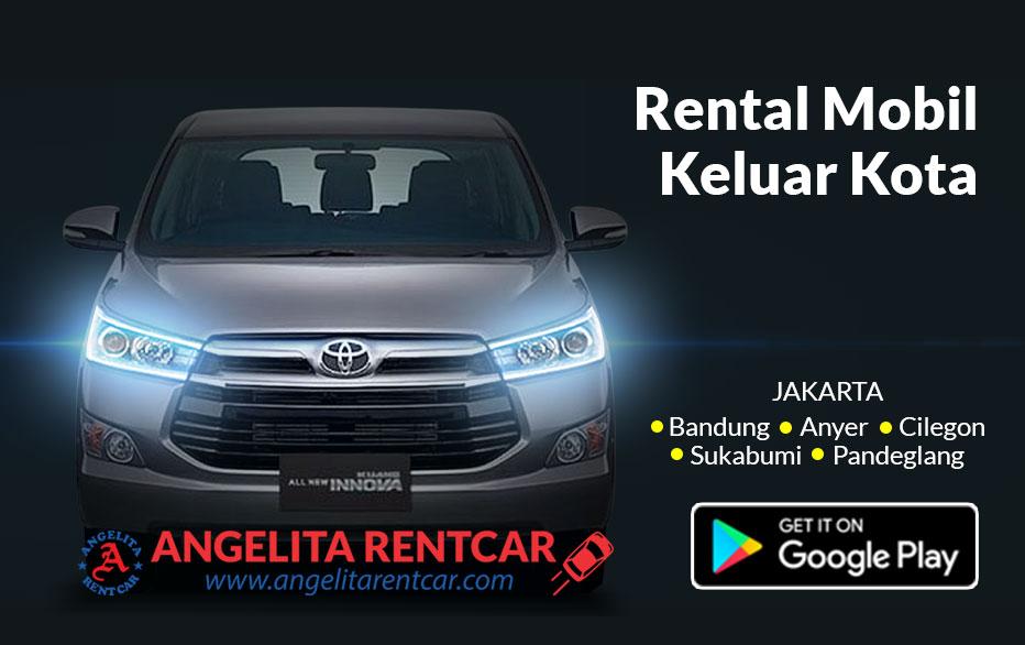 Jasa Rental dan sewa mobil Jakarta Ke luar kota
