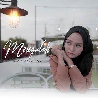 Nazia Marwiana - Mengalah MP3