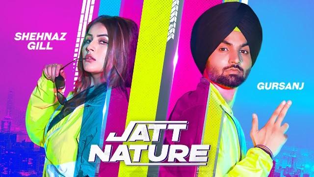 Jatt Nature Lyrics - Gursanj & Shehnaz Gill