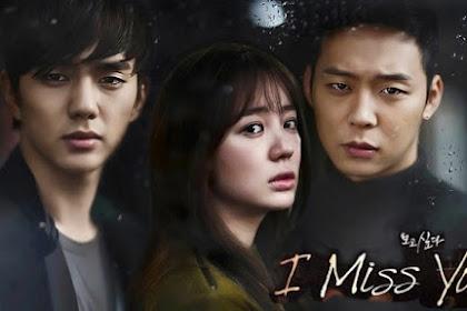 Drama Korea I Miss You Episode 1 - 21 Subtitle Indonesia