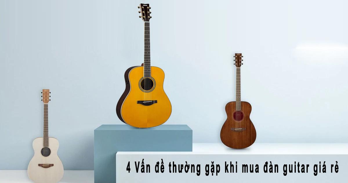 Chọn mua đàn guitar acoustic giá rẻ chất lượng ở đâu tại HCM
