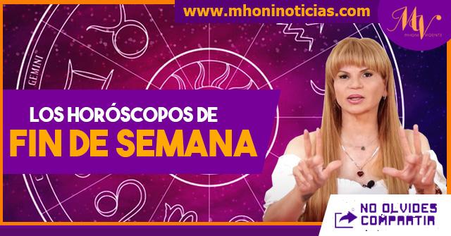 Los horóscopos de fin de semana del 30 de JULIO al 01 de AGOSTO del 2021 - Mhoni Vidente