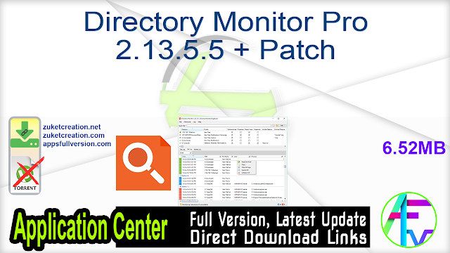 Directory Monitor Pro 2.13.5.5 + Patch