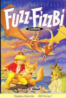 Fuzz et Fizzbi, le mangerunes, tome 1