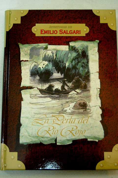 La Perla Del Rio Rojo – Emilio Salgari