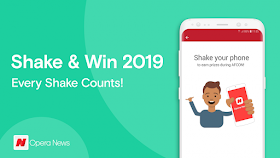Opera News Shake and Win Promo Relaunched: Don't Miss out, Join now