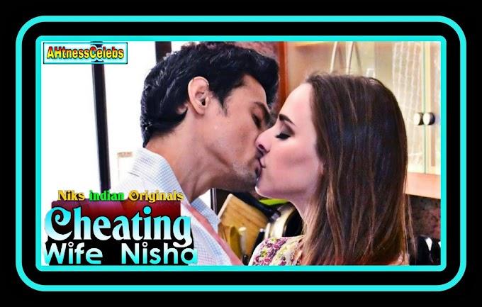 Cheating Wife Nisha (2020) - NiksIndian Uncut Short Film