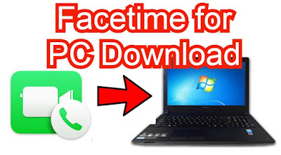 Facetime for PC/Laptop