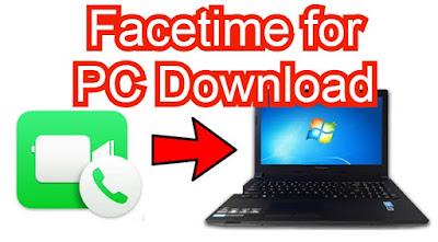 Facetime for PC/Laptop