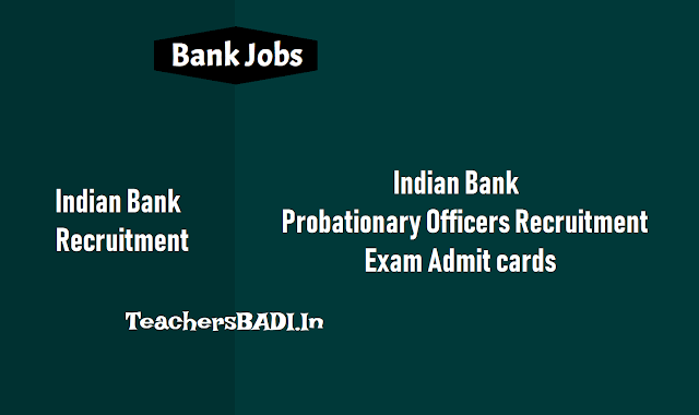 indian bank po/probationary officers recruitment 2018,last date for apply online,preliminary,main  exams date,pos admit cards,pos results,